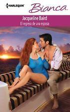 El Regreso De Una Esposa: (The Return of a Wife) (Harlequin BiancaRet-ExLibrary