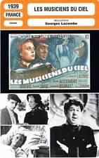 FICHE CINEMA : LES MUSICIENS DU CIEL - Morgan,Simon,Lefèvre,Lacombe 1939