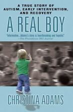 A Real Boy: A True Story of Autism, Early Intervention, and Recovery - Acceptabl