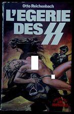 LES SOUDARDS - L'EGERIE DES SS - Otto Reichenbach, Michel Landi - FEP 1978