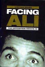 Facing Ali: The Opposition Weighs In, Brunt, Stephen,  Book