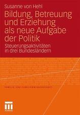 Familie und Familienwissenschaft: Bildung, Betreuung und Erziehung Als Neue...