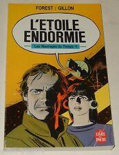 L'ETOILE ENDORMIE - Les Naufragés du Temps 1 par FOREST / GILLON - POCHE 1987