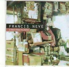 (CA865) Francis Neve, I Won't Make You Better - 2011 DJ CD