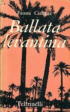 Fausta Cialente = BALLATA LEVANTINA