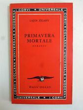 Primavera Mortale - Lajos Zilahy