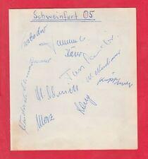12 Orig.Autogramme   1.FC SCHWEINFURT 05  -  50ziger Jahre  !!  EXTREM SELTEN