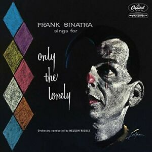Frank Sinatra - Sings For Only The Lonely (60th Anniversary Stereo Mix