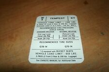 "1970 PONTIAC GTO LEMANS OR TEMPEST TIRE PRESSURE SPECIFICATIONS DECAL ""KT"""