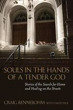 Souls in the Hands of a Tender God: Stories of the Search for Home and Healing