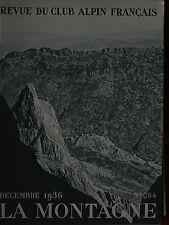 La Montagne n°284 (déc 1936) Djurdjura - L'Azerou ou Gougane - Ubaye