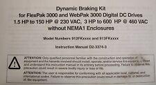 NEW Reliance Electric 913FK0050 CNR-913FK0050 Breaking kit FlexPak WebPak 3000