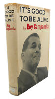 Roy Campanella IT'S GOOD TO BE ALIVE  1st Edition 1st Printing