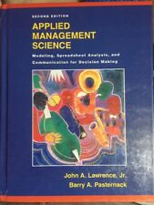 Applied Management Science: Modeling, Spreadsheet Analysis, and Communication...