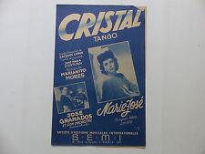 Partition Cristal tango MARIE JOSE JACQUES LARUE JOSE GRANADOS MARIANITO MORES
