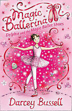 Magic Ballerina - Delphie And The Magic Ballet Shoes