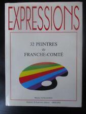 32 Peintres de Franche Comté Expressions Michel Lescoffit Galerie St Laurent