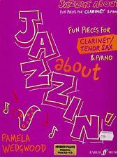 Jazzin' About, Fun pieces for Clarinet/Tenor Sax & Piano, Pamela Wedgewood, New.