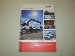 Hiab XS 077-088 CLX Loader Crane Operator's Manual , issued 2013