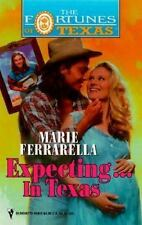 Expecting...In Texas (Fortunes of Texas) by Marie Ferrarella