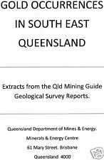 GOLD OCCURRENCES IN SOUTH EAST QUEENSLAND - Hard Copy
