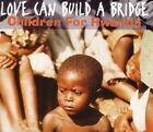 Children for Rwanda Love can build a bridge (1994; 2 tracks) [Maxi-CD]