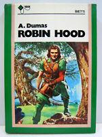 """Cartonato """"Robin Hood"""" 1a edizione 1977 Bietti Milano A, Dumas"""