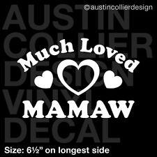 "6.5"" MUCH LOVED MAMAW vinyl decal car window laptop sticker - mom grandma gift"