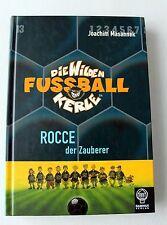 Buch:  Die wilden Fußball Kerle Rocce der Zauberer