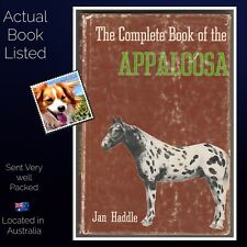 The Complete Book Of The Appaloosa Jan Haddle Hardcover 1975 1st Ed USA Print