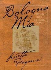 Bologna Mia: Memories from the Kitchen o