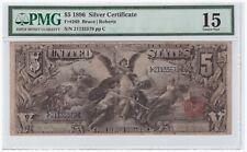 $5 1896 Silver Certificate FR# 269 PMG F 15