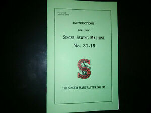 Singer 31-15 Sewing Machine  Instruction Manual Reproduction  (Rare Version)