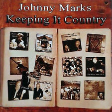 Johnny Marks Keeping It Country CD 2016/singer/music/dance/irish/english/england