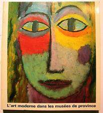 ART MODERNE/EN PROVINCE/RMN/1978/CATALOGUE/