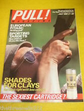 PULL! MAGAZINE - SHADES FOR CLAYS - JULY 1991