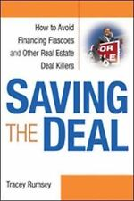 Saving the Deal: How to Avoid Financing Fiascoes and Other Real Estate Deal Kill