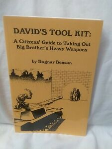 David's Tool Kit: A Citizens' Guide To Taking Out Big Brother's Heavy weapons