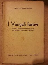 Egidio Bignamini I Vangeli Festivi -Ed. AVE Schemi e Sussidi per la Predicazione