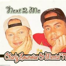 Charly Lownoise & Mental Theo Next 2 me (1997) [Maxi-CD]