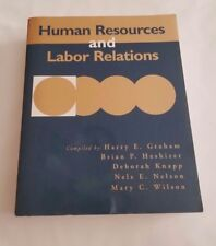 Human Research and Labor Relations by Heshizer, Knapp, Nelson & Wilson
