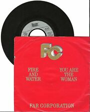 "Far Corporation, Fire and water, G/VG 7"" Single 0259"