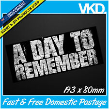 A Day To Remember Sticker/Decal - ADTR Band Music Vinyl Metal Skate BMX Hardcore
