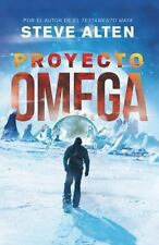 El Proyecto Omega  (ExLib) by Steve Alten
