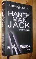 F. Paul Wilson - Handyman Jack  Erzählungen  gebunden Rarität
