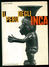 BAUDIN LOUIS IL PERU DEGLI INCA IL SAGGIATORE 1965 I° EDIZ. UOMO E MITO 48