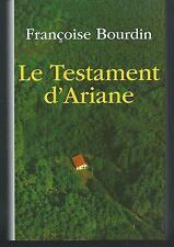 Le testament d'ariane. Françoise BOURDIN.France Loisirs B011