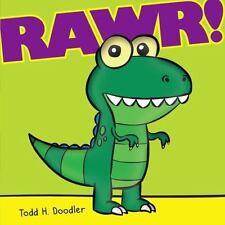 Rawr! Doodler, Todd H. Hardcover Used - Good