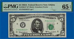 1963-A $5 FRN (( Atlanta STAR )) PMG 65EPQ # F04536315*