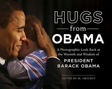 Hugs from Obama : A Photographic Look Back at the Warmth and Wisdom Hardcover